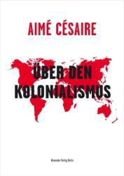 ber den Kolonialismus (ISBN: 9783895814532)