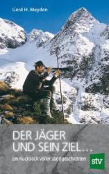 Der Jger und sein Ziel . . . (ISBN: 9783702016968)