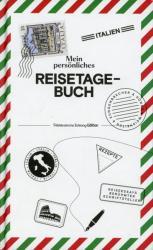 Mein persnliches Reisetagebuch Italien (ISBN: 9783864974106)