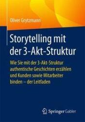 Storytelling mit der 3-Akt-Struktur (ISBN: 9783658180232)