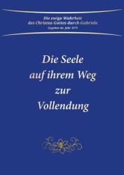 Die Seele auf ihrem Weg zur Vollendung (ISBN: 9783892018131)