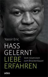 Hass gelernt, Liebe erfahren (ISBN: 9783863341770)