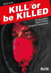 Kill or be Killed Buch 1 (ISBN: 9783962190330)