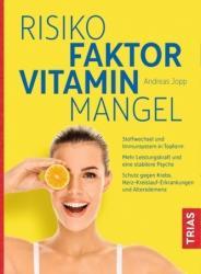 Risikofaktor Vitaminmangel (ISBN: 9783432101194)