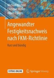 Angewandter Festigkeitsnachweis nach FKM-Richtlinie (ISBN: 9783658174583)