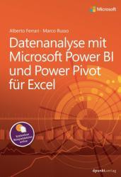 Datenanalyse mit Microsoft Power BI und Power Pivot fr Excel (ISBN: 9783864905100)