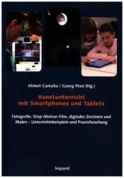 Kunstunterricht mit Smartphones und Tablets (ISBN: 9783867364232)