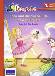Lara und die freche Elfe tanzen Ballett (ISBN: 9783473365333)