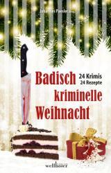 Badisch kriminelle Weihnacht (ISBN: 9783954282289)