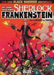 Black Hammer: Sherlock Frankenstein & die Legion des Teufels (ISBN: 9783962190835)
