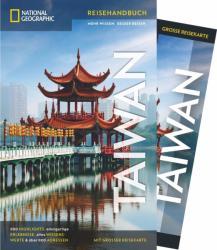 National Geographic Reisefhrer Taiwan: Ein Reisefhrer zu Sehenswrdigkeiten wie Taipeh, Taroko-Schlucht und Nationalpark Kenting und ein Guide zu den (ISBN: 9783955592509)