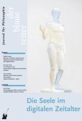 Der Blaue Reiter. Journal fr Philosophie. Die Seele im digitalen Zeitalter (ISBN: 9783933722546)