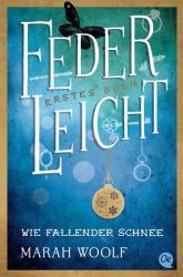 FederLeicht. Wie fallender Schnee (ISBN: 9783841505286)