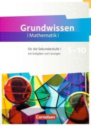 Fundamente der Mathematik 5. bis 10. Schuljahr - Zu allen Ausgaben - Grundwissen (ISBN: 9783060404773)