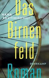 Das Birnenfeld (ISBN: 9783518468821)