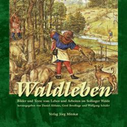 Waldleben (ISBN: 9783959540360)