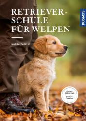 Retrieverschule fr Welpen (ISBN: 9783440154205)