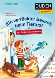 Duden Leseprofi - Ein verrckter Besuch beim Tierarzt, Erstes Lesen (ISBN: 9783737333573)