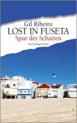 Lost in Fuseta - Spur der Schatten (ISBN: 9783462051247)