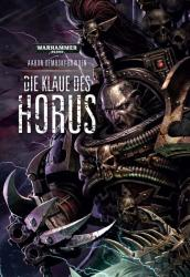 Warhammer 40.000 - Die Klaue des Horus (ISBN: 9781781932865)