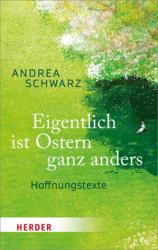 Eigentlich ist Ostern ganz anders (ISBN: 9783451031175)
