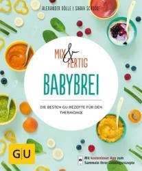 Mix & Fertig Babybrei (ISBN: 9783833864636)