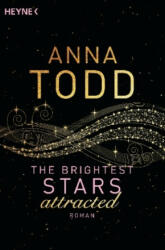 The Brightest Stars - attracted (ISBN: 9783453580664)
