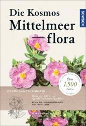 Die Kosmos-Mittelmeerflora (ISBN: 9783440154052)