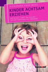 Kinder achtsam erziehen (ISBN: 9783869106397)