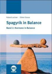 Spagyrik in Balance - Band 2: Hormone in Balance (ISBN: 9783945695067)