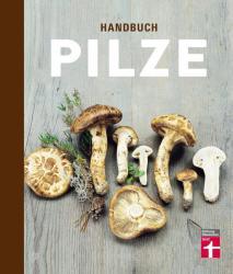 Handbuch Pilze (ISBN: 9783868514605)