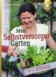 Mein Selbstversorger-Garten (ISBN: 9783800108602)