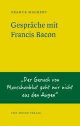 Gesprche mit Francis Bacon (ISBN: 9783905799477)
