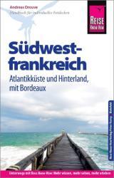 Reise Know-How Reisefhrer Sdwestfrankreich - Atlantikkste und Hinterland (ISBN: 9783831730506)