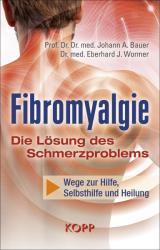 Fibromyalgie - Die Lsung des Schmerzproblems (ISBN: 9783864455452)
