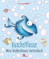 Kuschelflosse - Mein blubberblaues Vorlesebuch (ISBN: 9783734828300)