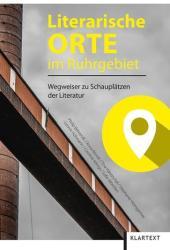 Literarische Orte im Ruhrgebiet (ISBN: 9783837519068)