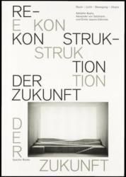 Rekonstruktion der Zukunft (ISBN: 9783959051859)