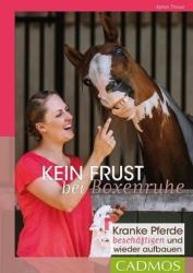 Kein Frust bei Boxenruhe (ISBN: 9783840415319)