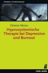 Hypnosystemische Therapie bei Depression und Burnout (ISBN: 9783849701536)