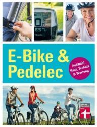 E-Bike & Pedelec (ISBN: 9783868514773)