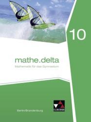 mathe. delta 10 Berlin/Brandenburg (ISBN: 9783661611105)