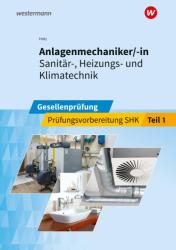 Anlagenmechaniker/-in Sanitr-, Heizungs- und Klimatechnik 1 (ISBN: 9783427075400)