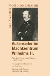 Auenseiter im Machtzentrum Wilhelms II. (ISBN: 9783943425413)
