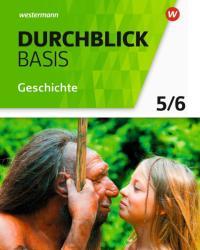 Durchblick Basis Geschichte und Politik 5 / 6. Geschichte. Schlerband. Niedersachsen (ISBN: 9783141103458)