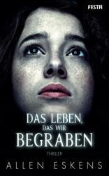 Das Leben, das wir begraben (ISBN: 9783865526410)