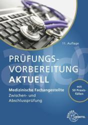 Prfungsvorbereitung aktuell - Medizinische Fachangestellte (ISBN: 9783808569474)