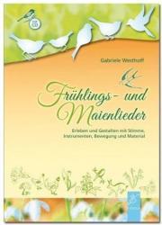 Frhlings- und Maienlieder (ISBN: 9783872269089)