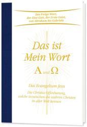 Das ist Mein Wort. Alpha und Omega. Das Evangelium Jesu (ISBN: 9783892019602)