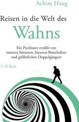 Reisen in die Welt des Wahns (ISBN: 9783406727436)